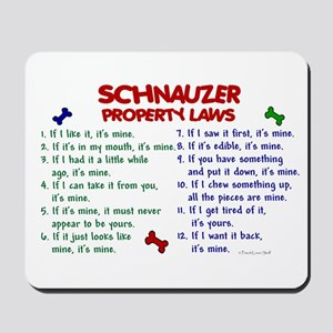 Schnauzer Property Laws 2 Mousepad